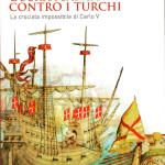 Guerra santa contro i turchi, se ne parla a Pesaro