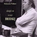 In libreria i Dialoghi con Iosif Brodskij