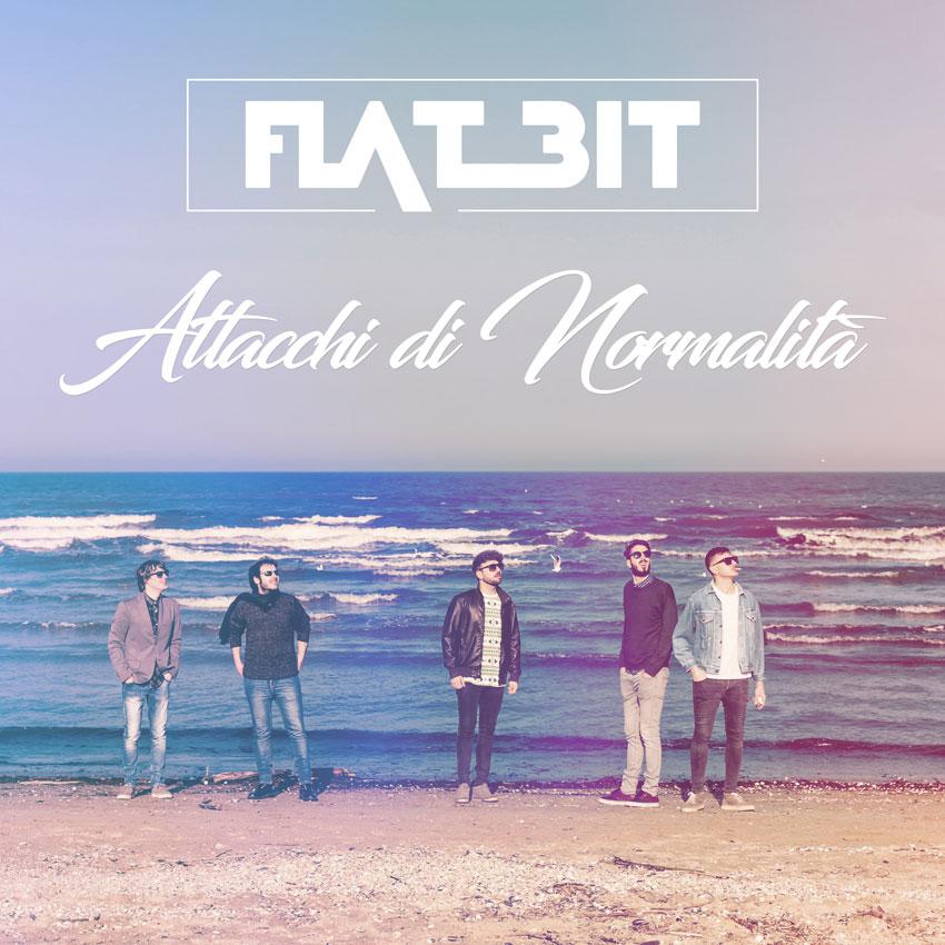 Attacchi di normalità è il nuovo singolo e video dei Flat Bit