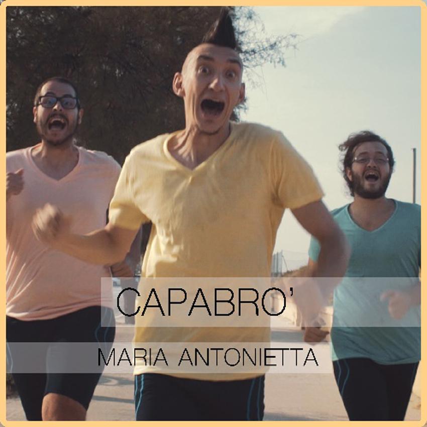 """Il nuovo singolo dei CaPaBrò """"Maria Antonietta"""", tra rock e ironia, da venerdì alla radio"""
