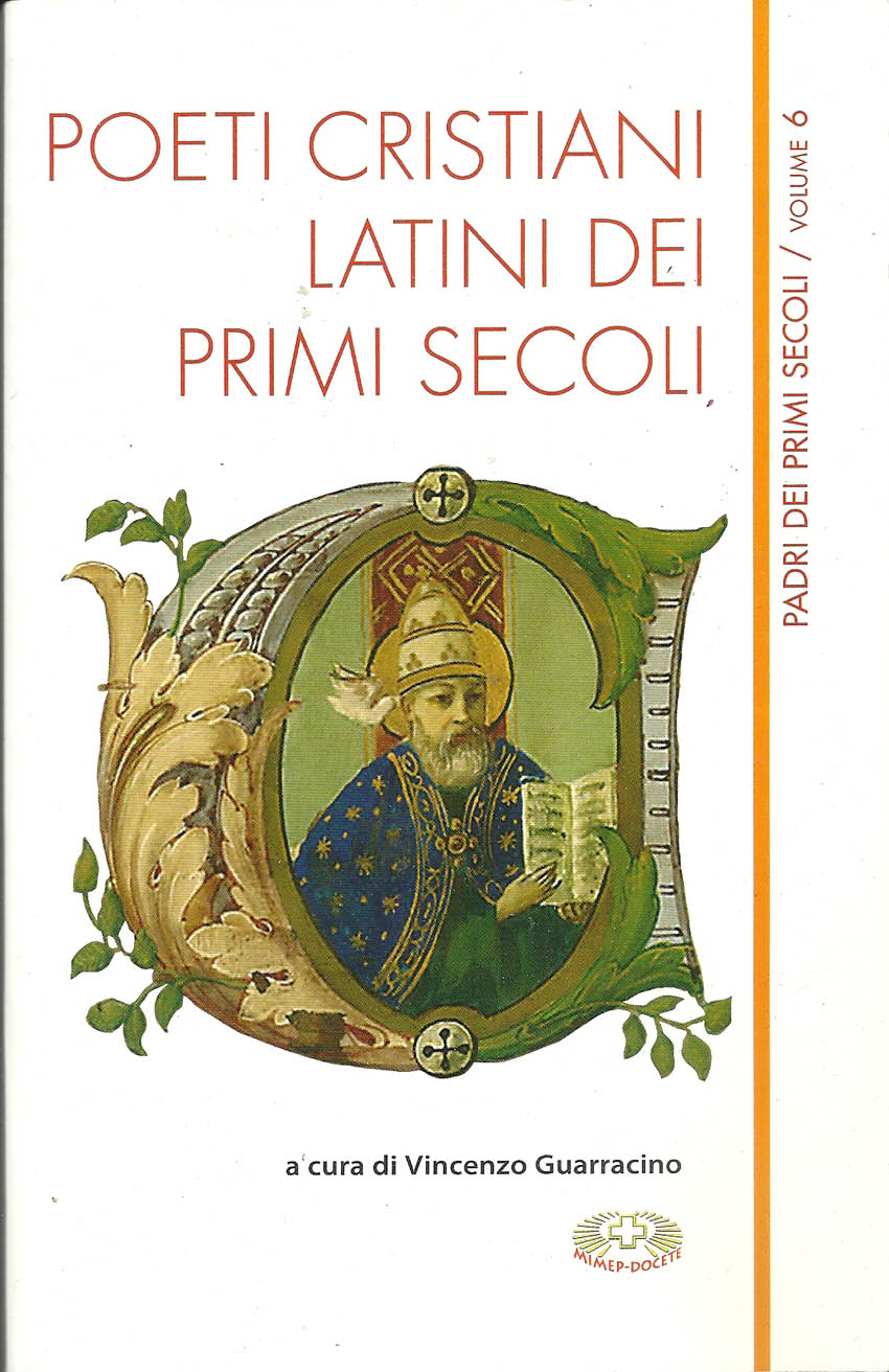 Gli antichi cristiani tradotti da contemporanei, a cura di Vincenzo Guarracino
