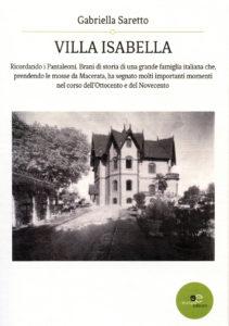 Villa Isabella, in un libro una preziosa testimonianza di storia maceratese nel ricordo di una grande famiglia italiana: i Pantaleoni