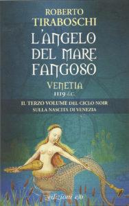 Tre donne che lottano per conquistare uno spazio nella nascente civiltà veneziana protagoniste dell'ultimo romanzo di Roberto Tiraboschi