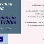 Lunedì l'annuale Conferenza di Sistema del Gruppo Confcommercio Pesaro e Urbino/Marche Nord