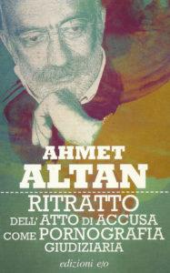 Lo scrittore Ahmet Altan scrive dal carcere: in Turchia muore lo stato di diritto