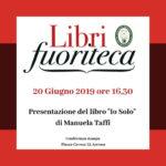 """Giovedì la presentazione del libro """"Io Solo"""" della scrittrice marchigiana Manuela Taffi"""